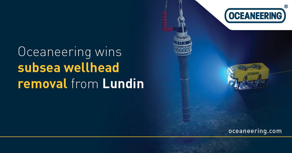 Oceaneering Secures Subsea Wellhead Removal Contract from Lundin