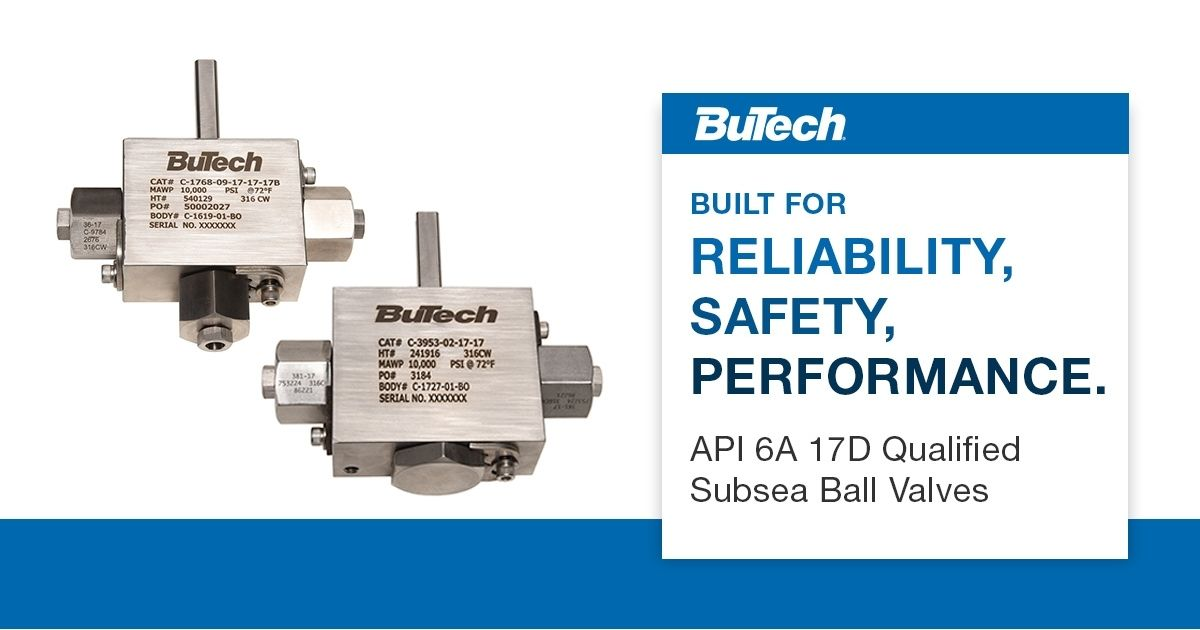 BuTech Subsea Ball Valves Meeting Highest Performance Standards